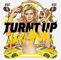 Turnt Up Terminal Vol.3 #Tut / DJ MDK