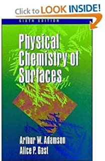 Physical Chemistry of Surfaces 6th (sixth) edition BYAdamson