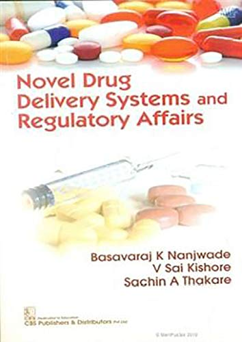 NOVEL DRUG DELIVERY SYSTEMS AND REGULATORY AFFAIRS (PB 2019)