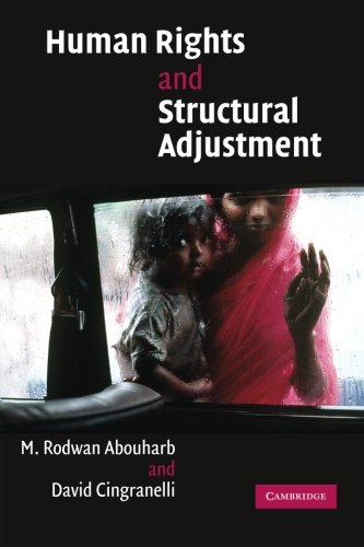 Compare Textbook Prices for Human Rights and Structural Adjustment  ISBN 9780521676717 by Abouharb, M. Rodwan