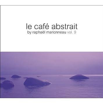 Le café abstrait by Raphaël Marionneau, Vol. 9