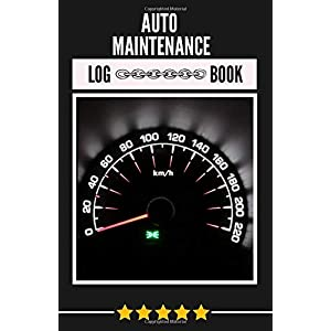 Auto Maintenance Log Book: Guardian of your Car; Ongoing Repairs, Service, Mileage, Monitoring Repair Description Great Gift or each Men
