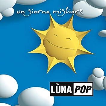 Un Giorno Migliore (20th Anniversary Edition)
