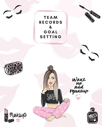 Team Records & Goal Setting: Planner Size - 100 Team Records (The Lash Lady, Band 5)