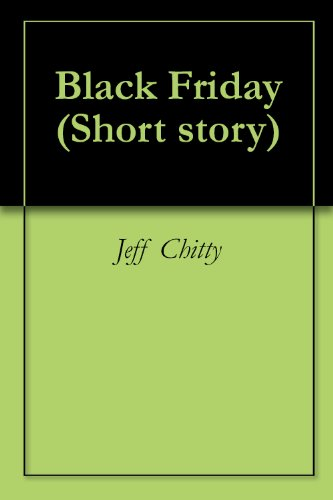 Black Friday (Short story) (English Edition)