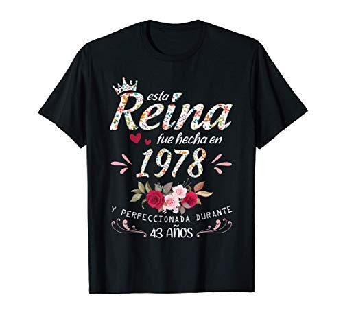 43 Años Cumpleaños Mujer Regalo Nacido En 1978 Hecho En 1978 Camiseta