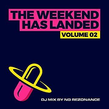 The Weekend Has Landed, Vol. 2