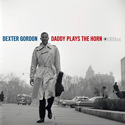 Daddy Plays The Horn [Vinilo]