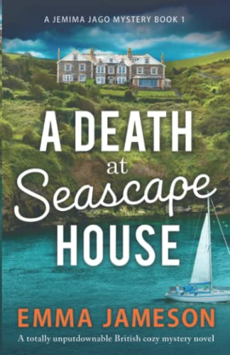 A Death at Seascape House: A totally unputdownable British cozy mystery...