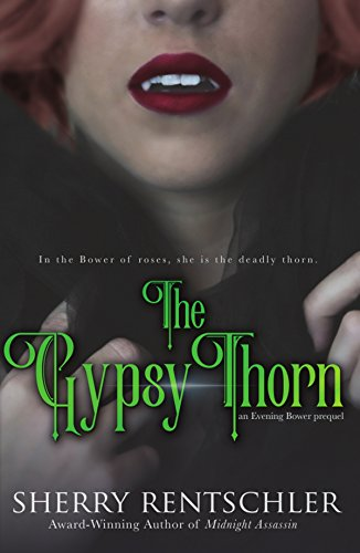 The Gypsy Thorn: an Evening Bower prequel