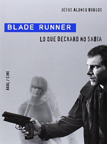 Blade Runner: Lo que Deckar no sabía: 31 (Cine)