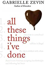 Gabrielle Zevin'sAll These Things I've Done (Birthright) [Hardcover]2011