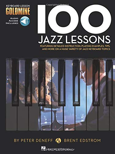 Keyboard Goldmine 100 Jazz Lessons: Noten, CD (2) für Klavier: Keyboard Lesson Goldmine Series