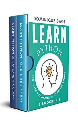 LEARN Python: From Kids & Beginners Up to Expert Coding - 2 Books in 1 -  (Learn Coding Fast in 2020) (English Edition)