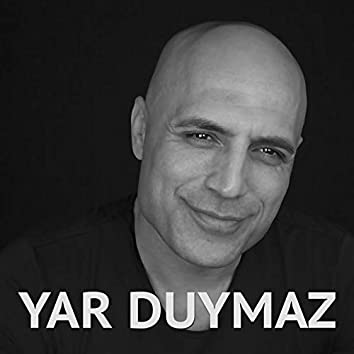 Yar Duymaz