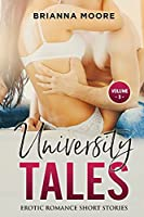 University Tales: Explicit and Forbidden Erotic Hot Sexy Stories for Naughty Adult Box Set Collection