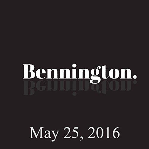 Bennington, May 25, 2016 audiobook cover art