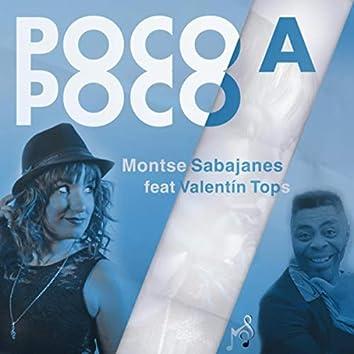 Poco a Poco (feat. Valentín Top's)