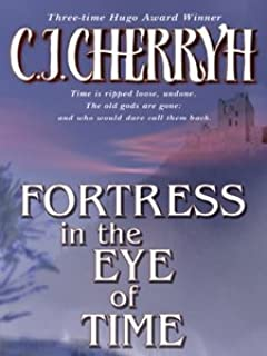 Fortress in the Eye of Time (Fortress Series Book 1) (English Edition)