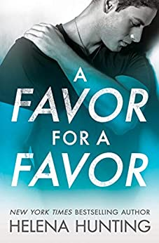 A Favor for a Favor (All In Book 2) by [Helena Hunting]