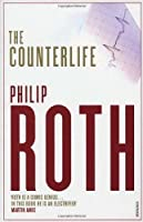 The Counterlife by Philip Roth(2005-10-01)