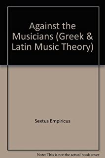 Against the Musicians (Greek & Latin Music Theory)
