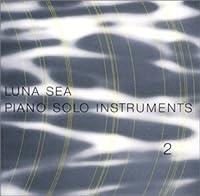 Luna Sea Piano Solo Instruments V.2 by Shiori Aoyama