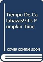 Tiempo de Calabazas! / It's Pumpkin Time (Spanish Edition)