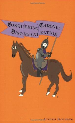 Conquering Chronic Disorganization 2nd Edition