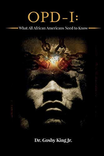 OPD-I: What All African Americans Need to Know