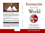 Ivermectin for the World (English Edition)