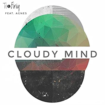 Cloudy Mind (feat. Agnes)