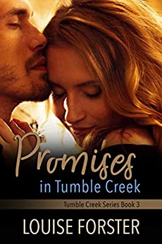 Promises In Tumble Creek by [Louise Forster, Kylie Burns]