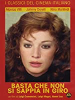 Basta Che Non Si Sappia In Giro [Italian Edition]