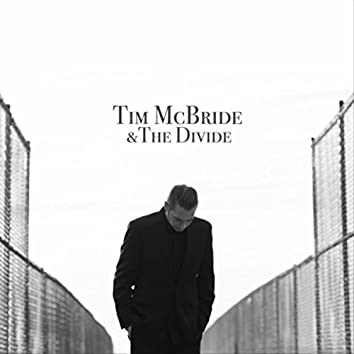 Tim McBride & the Divide