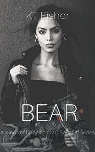 BEAR (A Kings of Rebellion MC spin off, short story): Kings of Rebellion MC (spin off series) short stories (Kings of Rebellion MC (spin off series) 1.5) (English Edition)