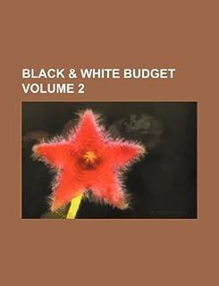 Black & White Budget Volume 2
