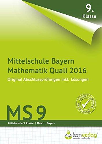 Abschlussprüfung Mathematik Quali Mittelschule Bayern 2016