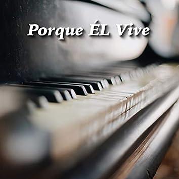 Porque Él Vive (Instrumental de piano)