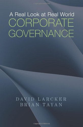Compare Textbook Prices for A Real Look at Real World Corporate Governance 1 Edition ISBN 9780989710114 by Larcker, David,Tayan, Brian,Gutman, Michelle E.