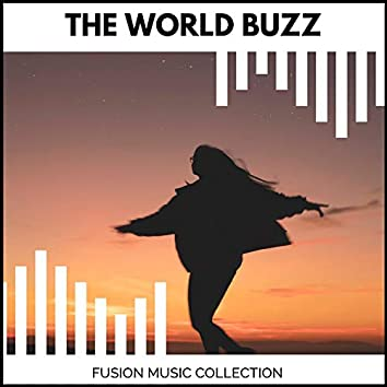 The World Buzz - Fusion Music Collection