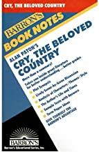 Alan Paton`s Cry, the Beloved Country (Barron`s book notes) (Paperback) - Common