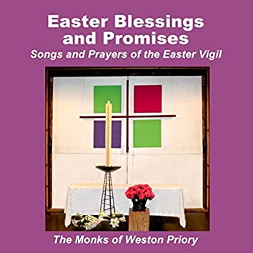 Easter Blessings and Promises