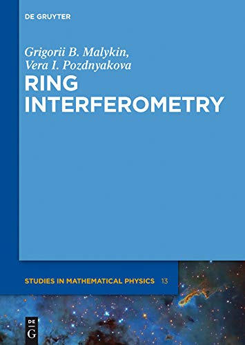 Ring Interferometry (De Gruyter Studies in Mathematical Physics Book 13) (English Edition)