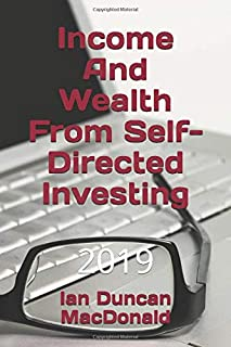 Income And Wealth From Self-Directed Investing