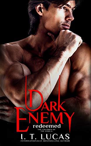 Dark Enemy Redeemed The Children Of The Gods Paranormal Romance Series Book 6