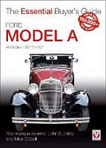 Compare Textbook Prices for Ford Model A: All Models 1927 to 1931 Essential Buyer's Guide  ISBN 9781787112704 by Buckley, John,Cobell, Mike