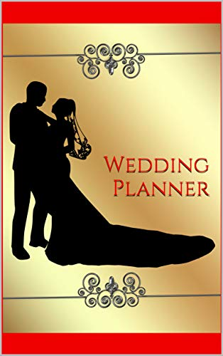 Wedding Planner : Gold Undated Bridal Diary Book Organizer, Engagement Gift,The Complete Wedding Planner For Brides To Be, Budget Planning and Checklist Notebook (English Edition)