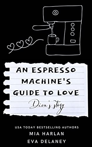 An Espresso Machine's Guide to Love: Diva's Story : A Quirky Paranormal Reverse Harem Romantic Comedy (English Edition)