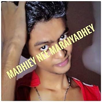 Madhiey Nee Marayadhey (feat. Jenis)